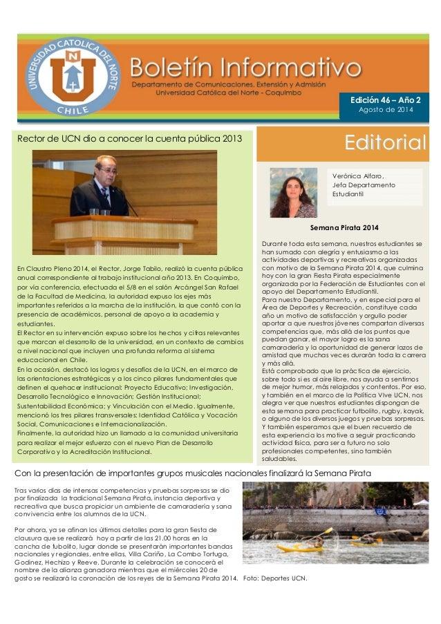Rector de UCN dio a conocer la cuenta pública 2013 En Claustro Pleno 2014, el Rector, Jorge Tabilo, realizó la cuenta públ...
