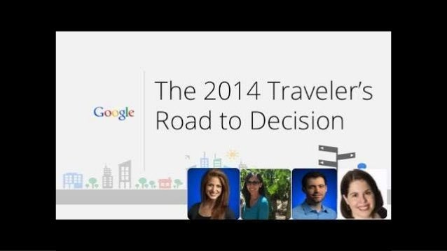 The 2014 Traveler's Road to Decision  ':1 -