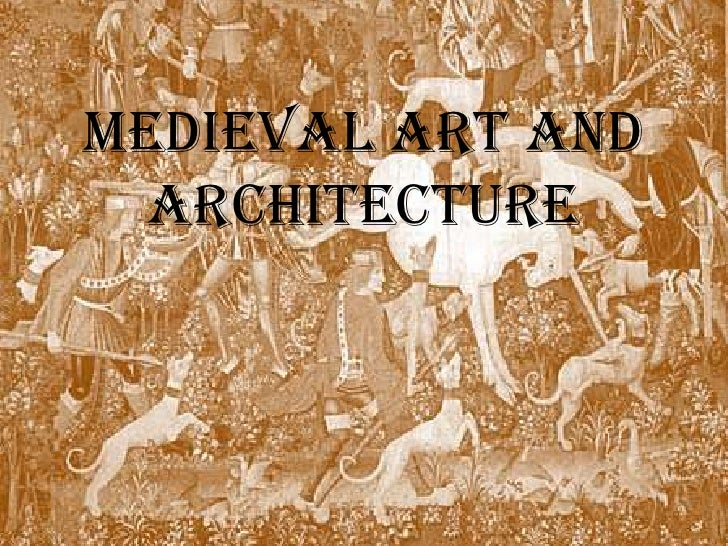 Medieval Art and Architecture<br />