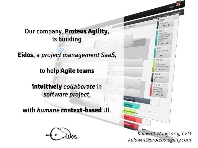 Kulawat Wongsaroj, CEOkulawat@proteus-agility.com