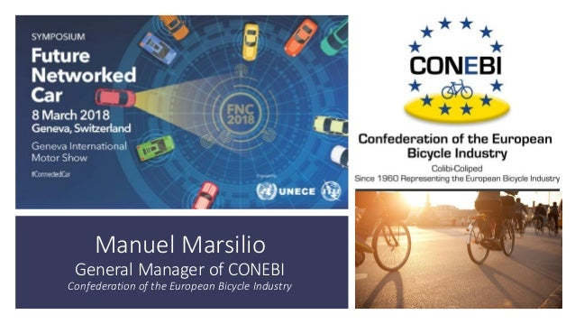 Manuel Marsilio General Manager of CONEBI Confederation of the European Bicycle Industry