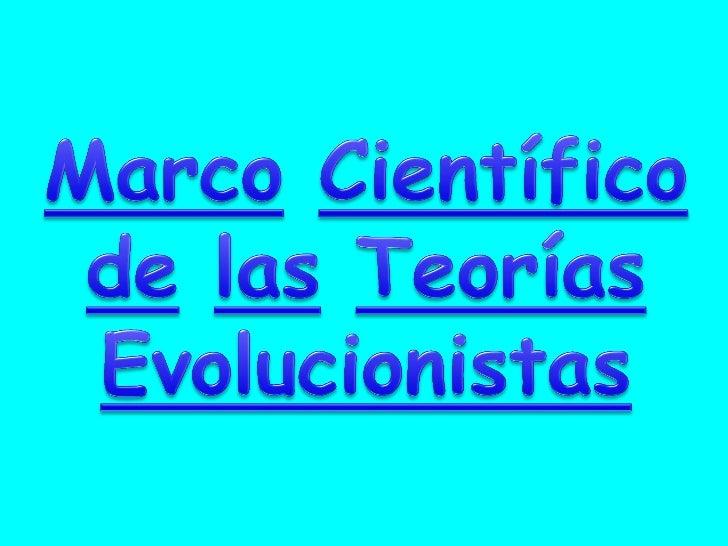 El hombre ha llegado a concebir laevolución de los seres vivos por mediode teorías o hipótesis científicas queen nombre ll...