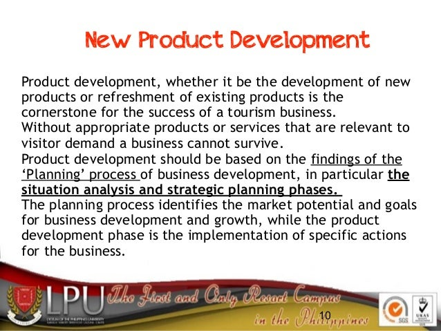 10 New Product Development Product development, whether it be the development of new products or refreshment of existing p...