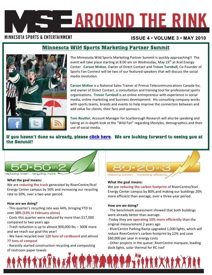 ISSUE 4 • VOLUME 3 • MAY 2010                       Minnesota Wild Sports Marketing Partner Summit                        ...