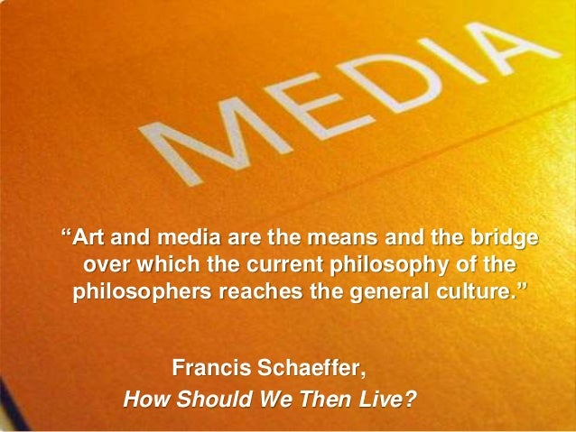 """""""Art and media are the means and the bridge over which the current philosophy of the philosophers reaches the general cult..."""