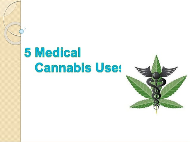 5 Medical Cannabis Uses