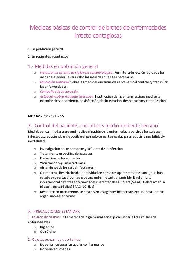 Medidas básicas de control de brotes de enfermedades infecto contagiosas 1. En poblacióngeneral 2. En pacientesycontactos ...