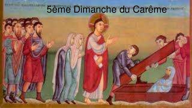 5ème Dimanche du Carême