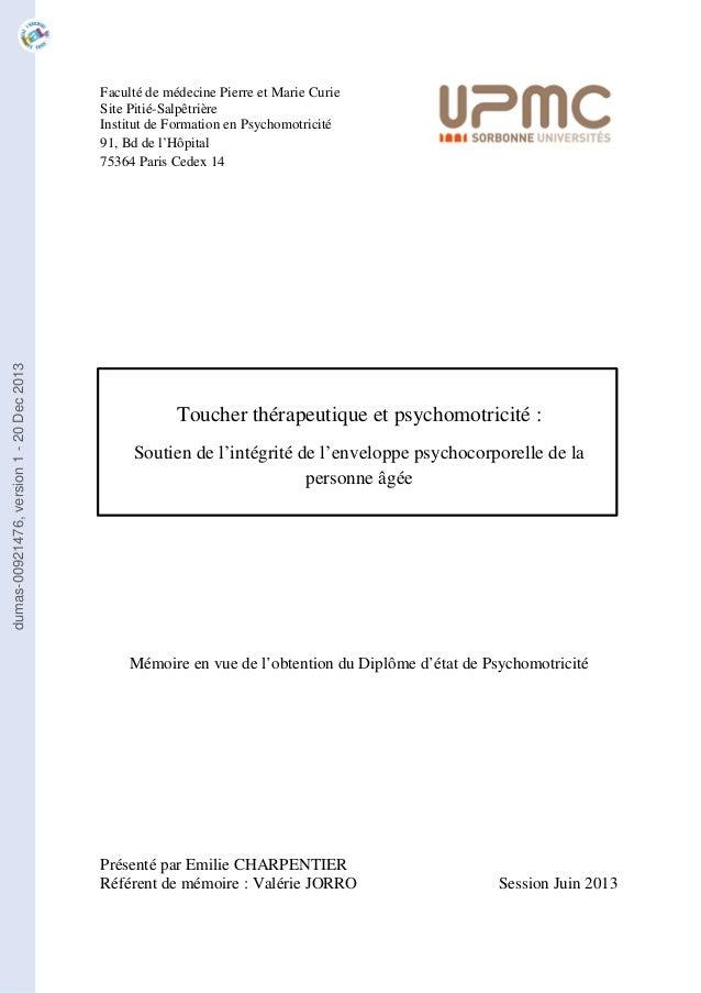 Faculté de médecine Pierre et Marie Curie  Site Pitié-Salpêtrière  Institut de Formation en Psychomotricité  91, Bd de l'H...