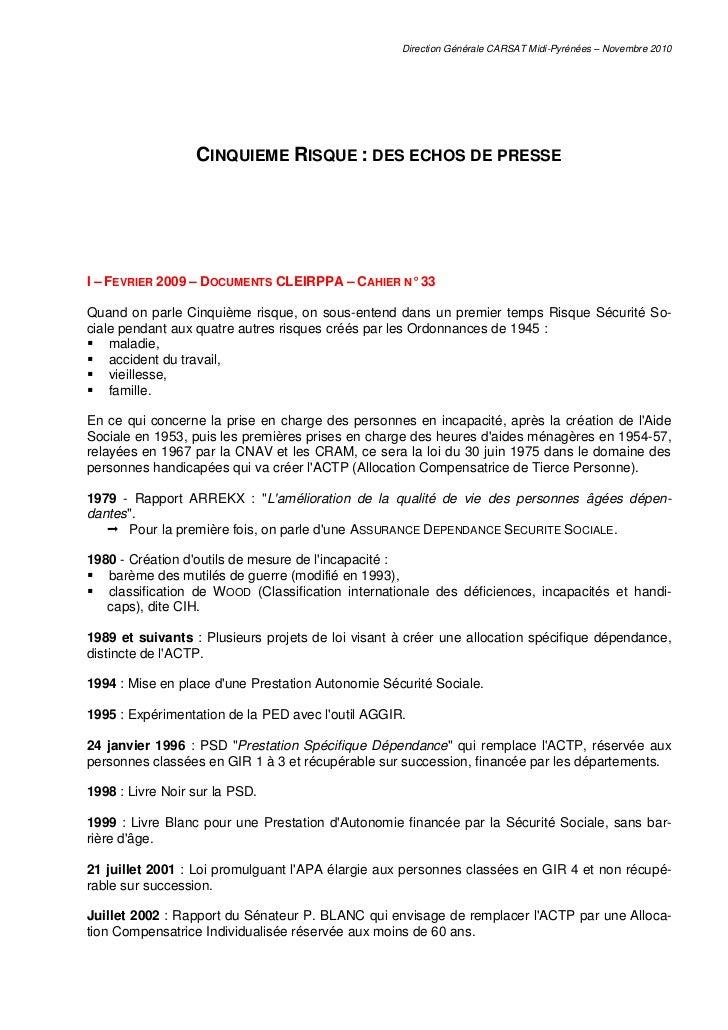 Direction Générale CARSAT Midi-Pyrénées – Novembre 2010                  CINQUIEME RISQUE : DES ECHOS DE PRESSEI – FEVRIER...