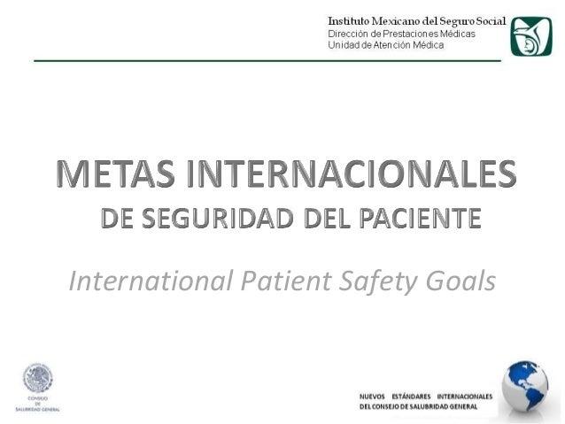 International Patient Safety Goals