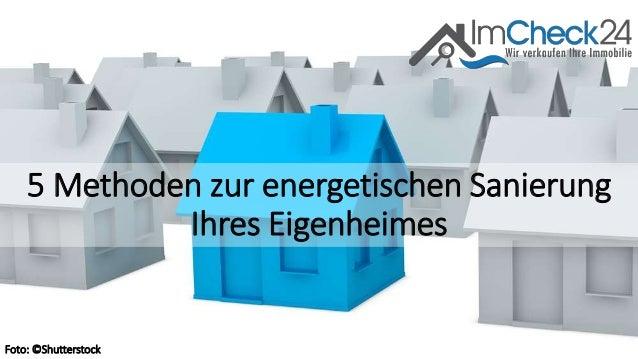 5 Methoden zur energetischen Sanierung Ihres Eigenheimes Foto: ©Shutterstock