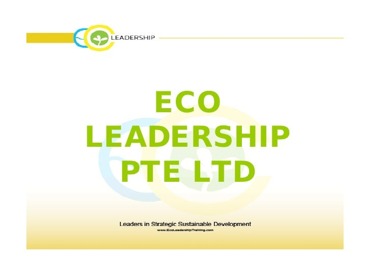 ECO LEADERSHIP   PTE LTD
