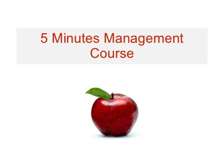 5 Minutes Management Course