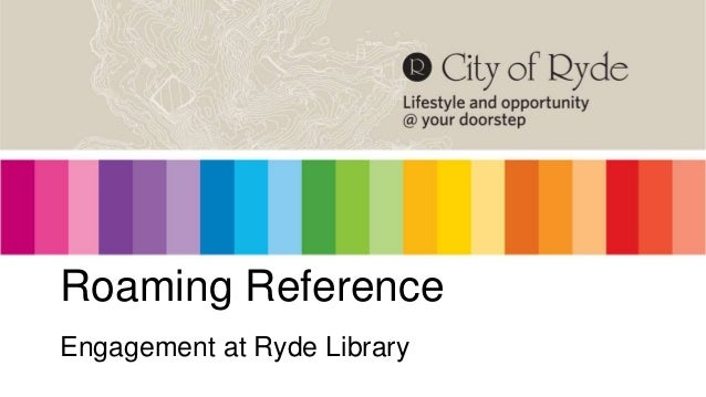 Roaming Reference Engagement at Ryde Library