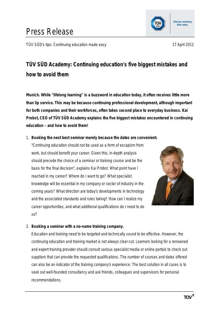 Press ReleaseTÜV SÜDs tips: Continuing education made easy                                               17 April 2012TÜV ...
