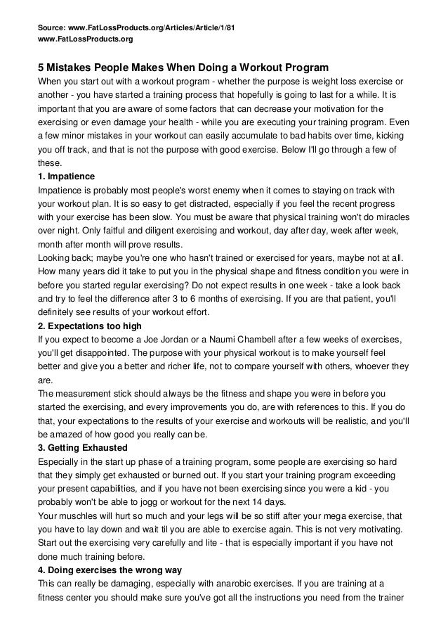 Source: www.FatLossProducts.org/Articles/Article/1/81www.FatLossProducts.org5 Mistakes People Makes When Doing a Workout P...