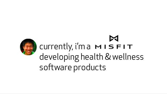 currently, i'm a  developing health & wellness  software products