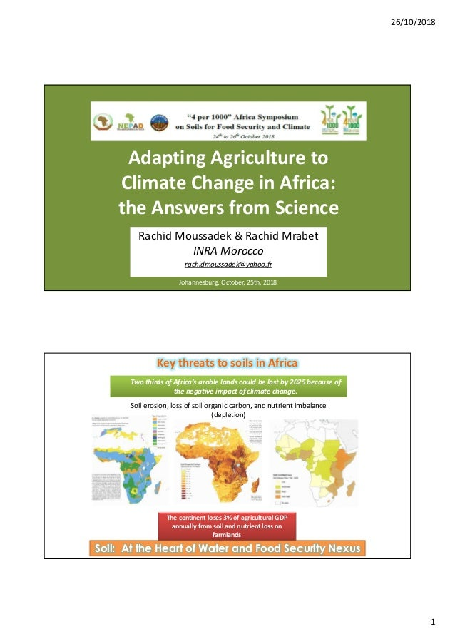 26/10/2018 1 Adapting Agriculture to Climate Change in Africa: the Answers from Science Johannesburg, October, 25th, 2018 ...