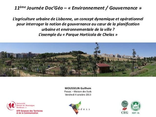 11ème Journée Doc'Géo – « Environnement / Gouvernance » L'agriculture urbaine de Lisbonne, un concept dynamique et opérati...