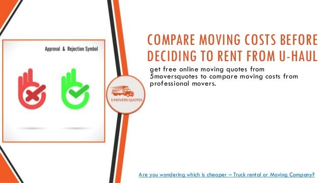 Moving Company VS Truck Rental Companies Like Uhaul Magnificent Uhaul Rental Quote