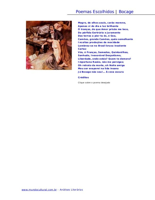 Poemas Escolhidos | Bocage                                          Magro, de olhos azuis, carão moreno,                  ...