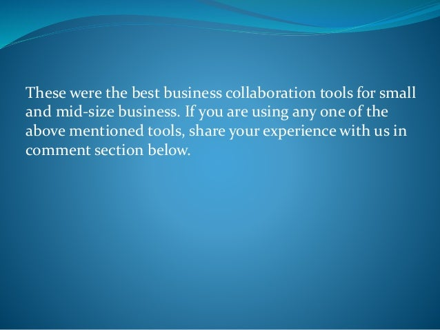5 Must Have Business Collaboration Tools For SEM's