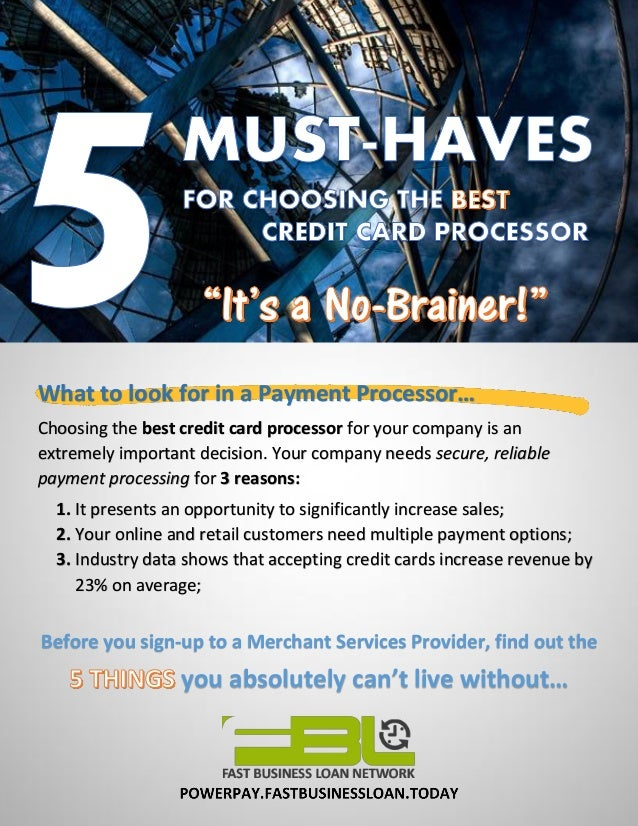 5 must haves for choosing the best credit card payment processor what to look for in a payment processor choosing the best credit card processor for colourmoves