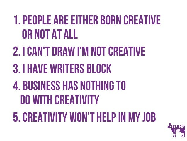 5 Myths About Creativity Slide 2