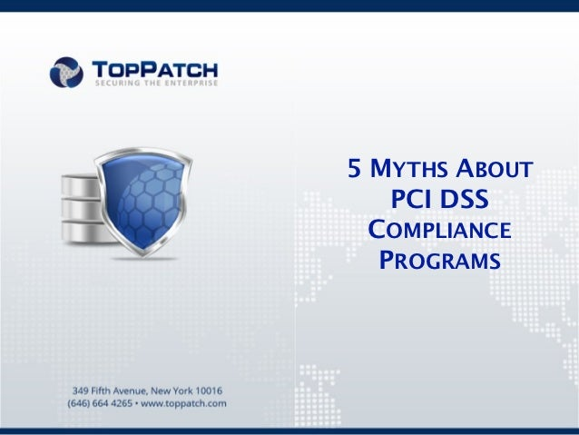 5 MYTHS ABOUT    PCI DSS  COMPLIANCE   PROGRAMS
