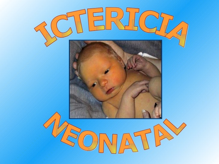 Dr. Víctor Peralta Chávez ICTERICIA NEONATAL