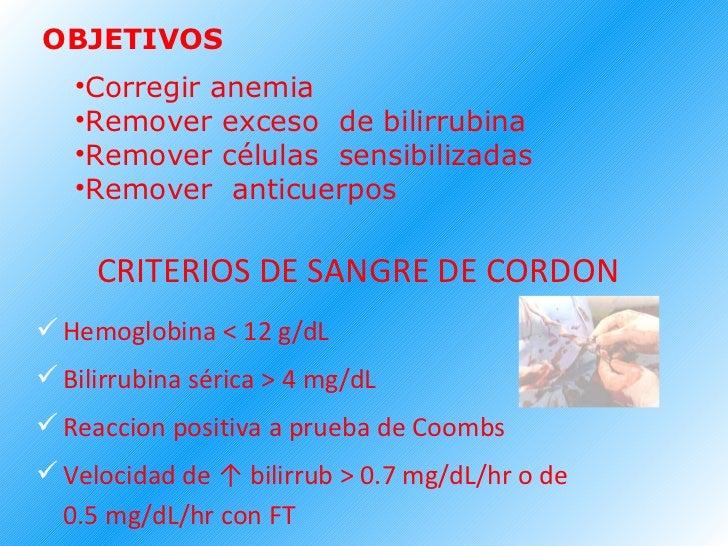 OBJETIVOS <ul><li>Corregir anemia </li></ul><ul><li>Remover exceso  de bilirrubina </li></ul><ul><li>Remover células  sens...