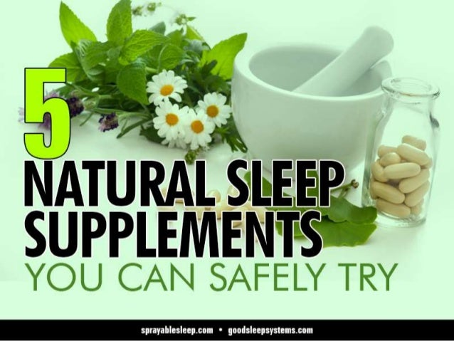 5 Natural Sleep Supplements You Can Safely Try