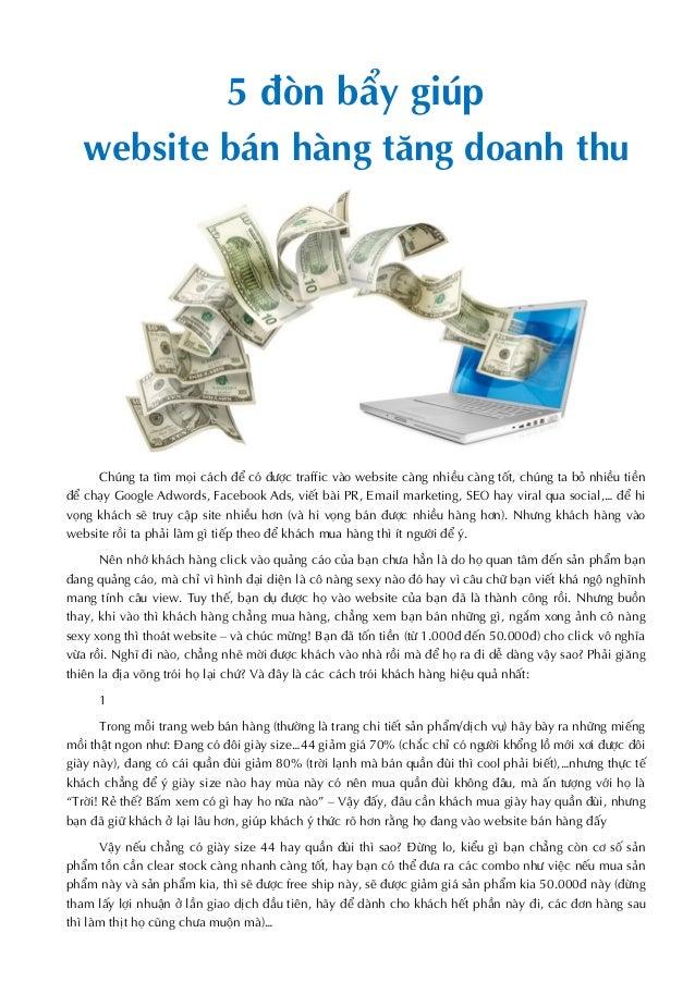 5 đòn bẩy giúp website bán hàng tăng doanh thu Chúng ta tìm mọi cách để có được traffic vào website càng nhiều càng tốt, c...