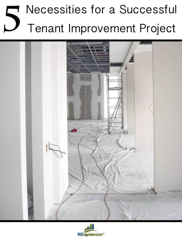 5Necessities for a Successful Tenant Improvement Project