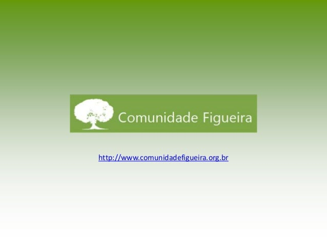 http://www.comunidadefigueira.org.br