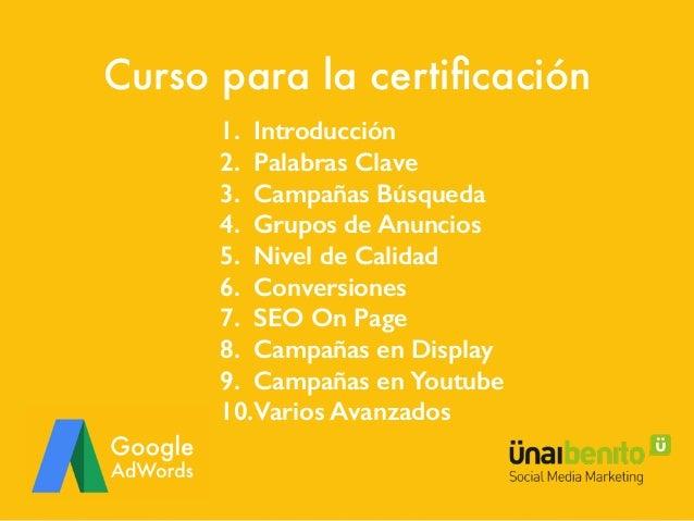 Google Adwords y Nivel de Calidad (Quality Score) Slide 2