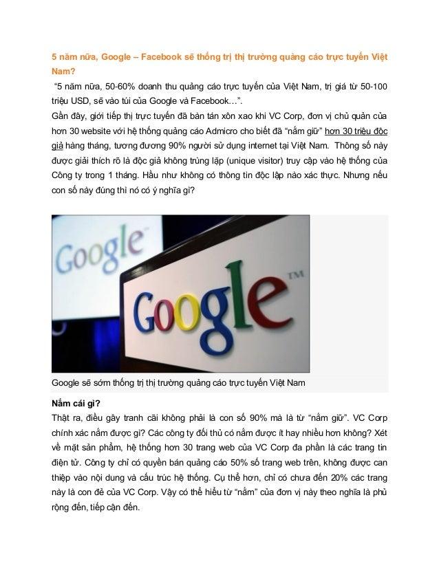 """5 năm nữa, Google – Facebook sẽ thống trị thị trường quảng cáo trực tuyến Việt Nam? """"5 năm nữa, 50-60% doanh thu quảng cáo..."""