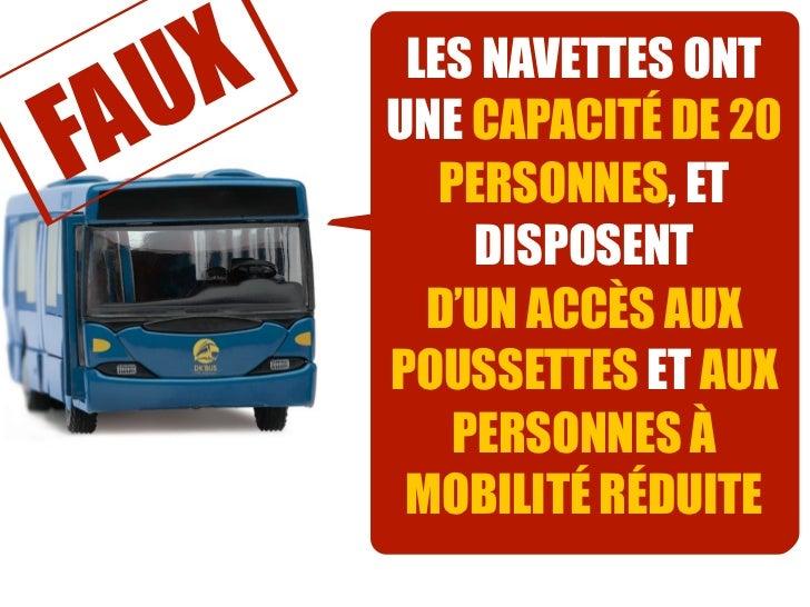 AUX    LES NAVETTES ONTF      UNE CAPACITÉ DE 20          PERSONNES, ET            DISPOSENT         D'UN ACCÈS AUX       ...