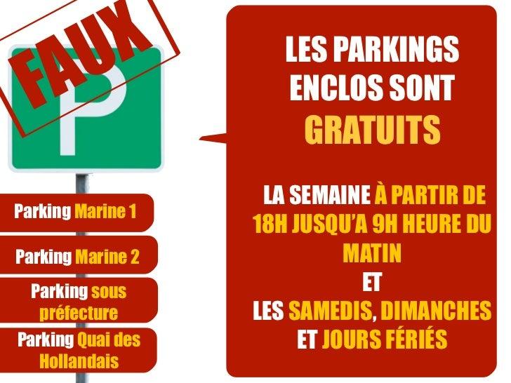 AUX                LES PARKINGS  F                   ENCLOS SONT                       GRATUITS                    LA SEMA...