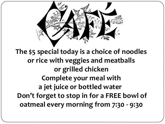 The $5 special today is a choice of noodles or rice with veggies and meatballs or grilled chicken Complete your meal with ...