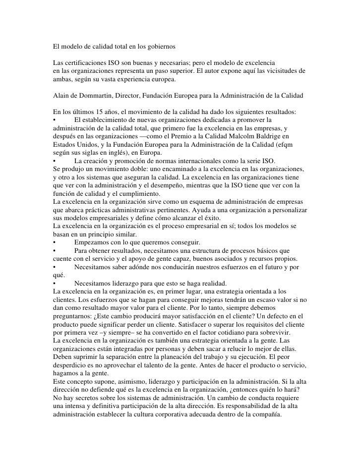 El modelo de calidad total en los gobiernos  Las certificaciones ISO son buenas y necesarias; pero el modelo de excelencia...