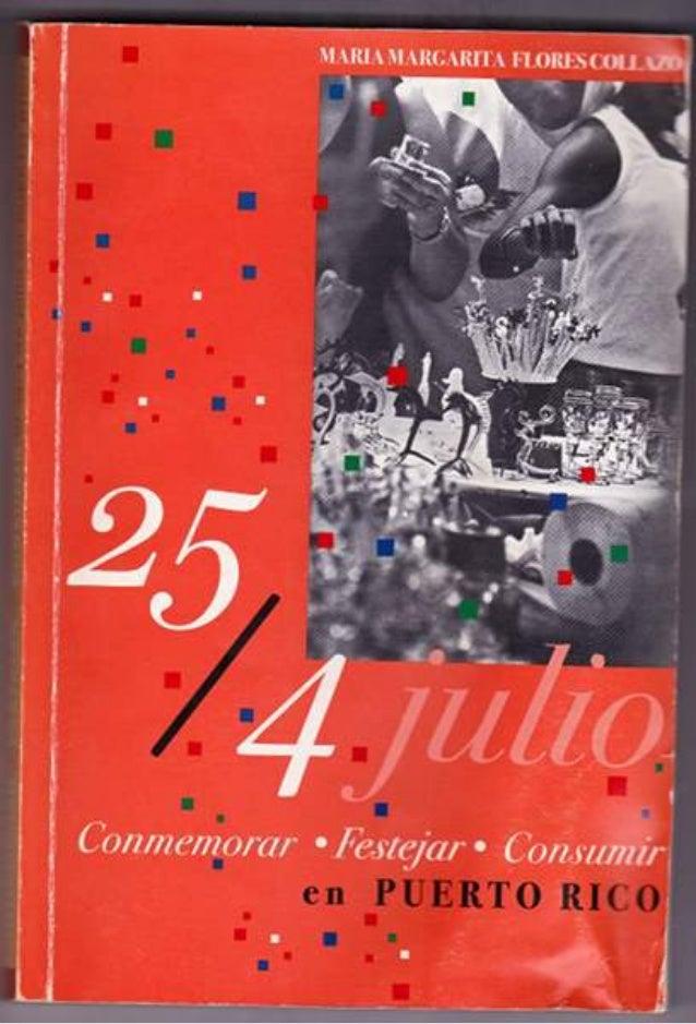 25/4 julio: Conmemorar, festejar, consumir en Puerto Rico