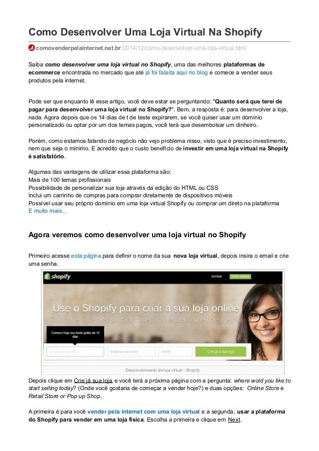 Desenvolvimento de loja virtual - Shopify Como Desenvolver Uma Loja Virtual Na Shopify comovenderpelainternet.net.br/2014/...