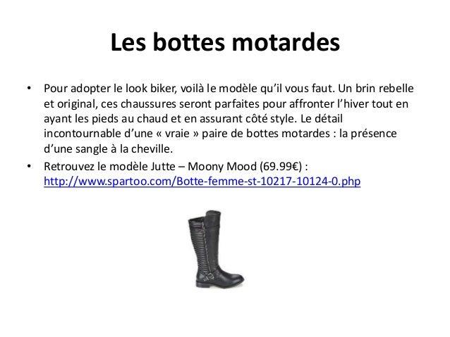Les bottes motardes  • Pour adopter le look biker, voilà le modèle qu'il vous faut. Un brin rebelle  et original, ces chau...