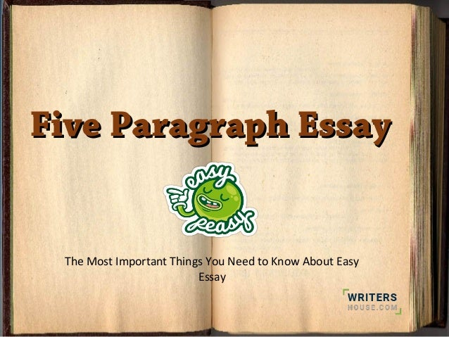 paragraph essay important things you need to know five paragraph essayfive paragraph essay the most important things you need to know about easy essay