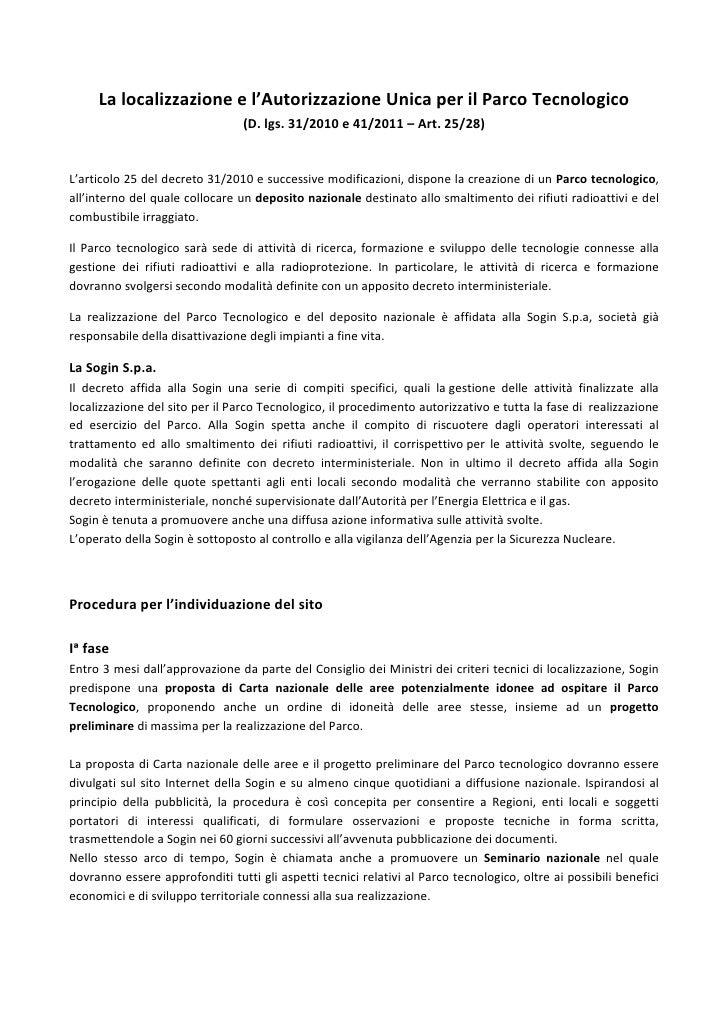 La localizzazione e l'Autorizzazione Unica per il Parco Tecnologico                                     (D. lgs. 31/2010 –...