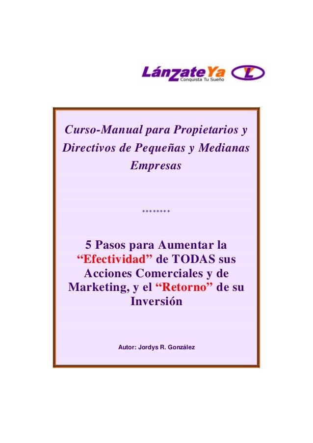 """Curso-Manual para Propietarios y Directivos de Pequeñas y Medianas Empresas ******** 5 Pasos para Aumentar la """"Efectividad..."""