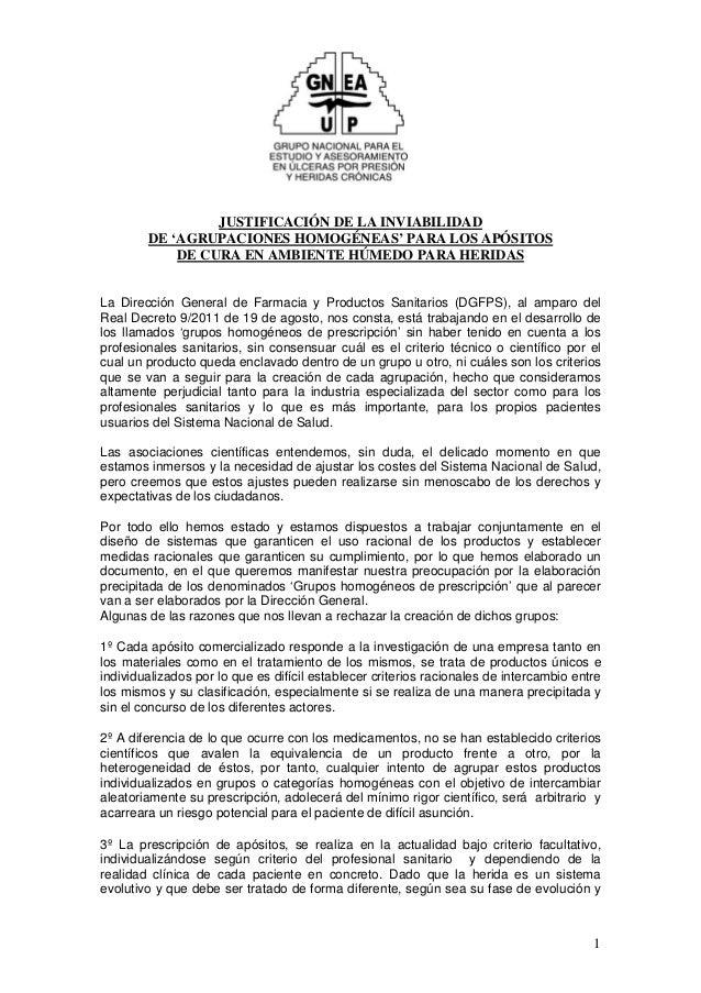 JUSTIFICACIÓN DE LA INVIABILIDAD  DE 'AGRUPACIONES HOMOGÉNEAS' PARA LOS APÓSITOS  DE CURA EN AMBIENTE HÚMEDO PARA HERIDAS ...