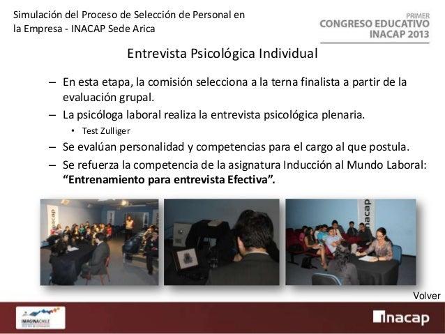 Simulación del Proceso de Selección de Personal en la Empresa - INACAP Sede Arica  Entrevista Final – Los tres finalistas ...